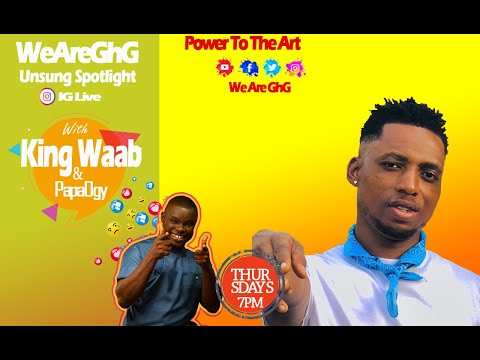 King Waab On GhG Unsung Spotlight With PapaOgy