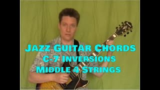 Jazz Guitar Chords, Steve Bloom, Cmin7 Inversions, Middle 4 Strings, Video #33