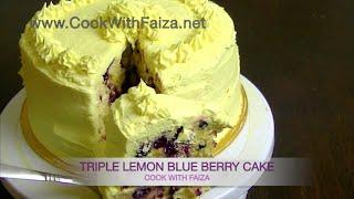 TRIPLE LEMON BLUEBERRY CAKE - ٹرپل لیمن بلوبیری کیک - ट्रिपल नींबू ब्लूबेरी केक