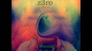 Z3RO- Mental Vortex (full album)