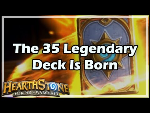 [Hearthstone] The 35 Legendary Deck Is Born