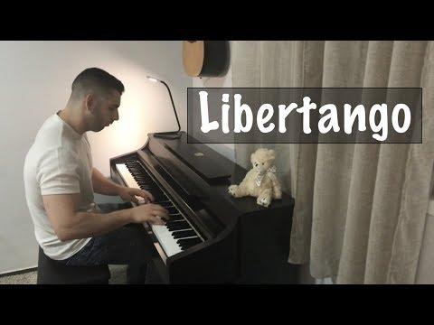 Libertango (Piano Cover)