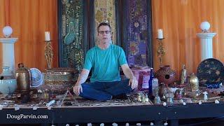 Sound Healing Morning Medtitation with Doug Parvin