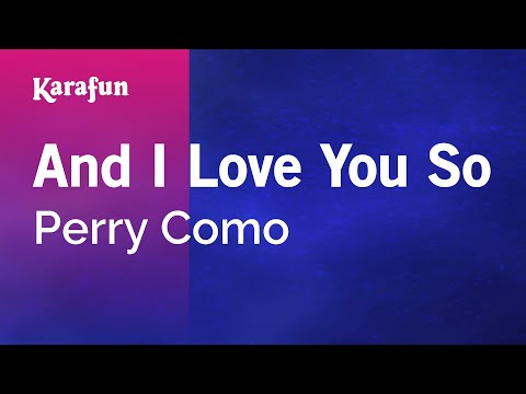 Karaoke And I Love You So - Perry Como *