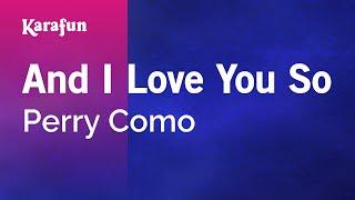 Karaoke And I Love You So - Perry Como *