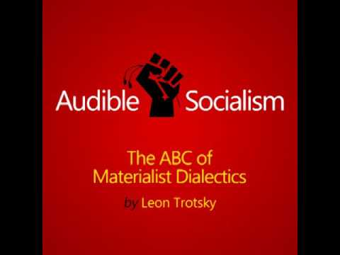 The ABC of Materialist Dialectics by Leon Trotsky Audiobook [English]
