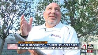 Blue Springs company using facial recognition and AI to improve school security