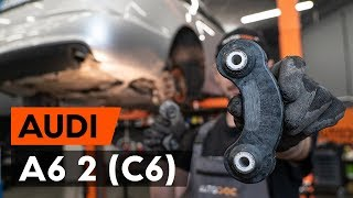 Montaje Tirante barra estabilizadora delantera y trasera AUDI A6: vídeo manual