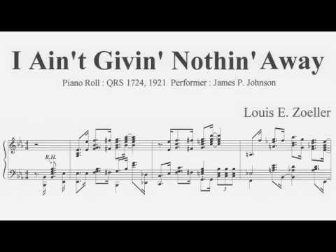 Louis E. Zoeller : I Ain't Givin' Nothin' Away (1921)