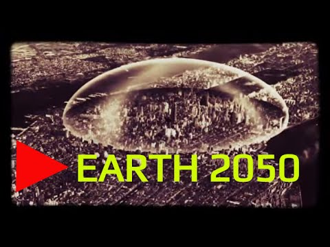Earth 2050 - Future Cities and the Future of Energy - What w