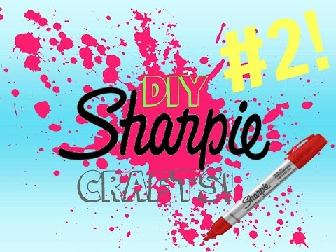 DIY Sharpie Crafts #2!