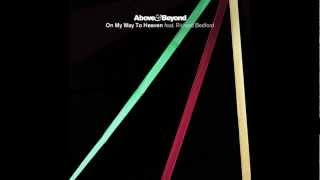 Above & Beyond - On My Way To Heaven (Above & Beyond Club Mix)