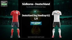 Tipps, Tricks & Teamcheck! WM 2018: Südkorea - Deutschland