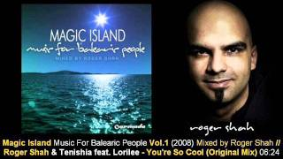 Roger Shah & Tenishia ft Lorilee - You
