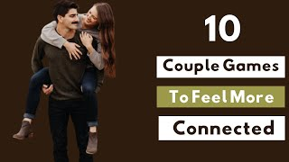 10 Couple Games To Feel More Connected | Relationship Games | Relationship Goals