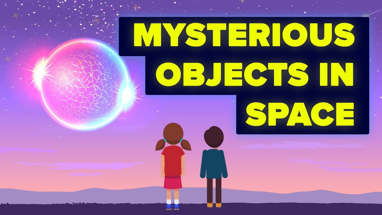 What Are Some Mysterious Objects in Space We Can't Explain Yet?