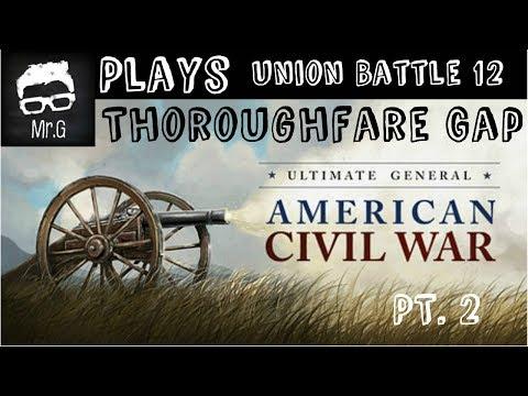 Ultimate General Civil War--Union Battle 12 Thoroughfare Gap