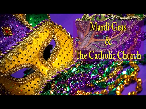Mardi Gras and the Catholic Church HD