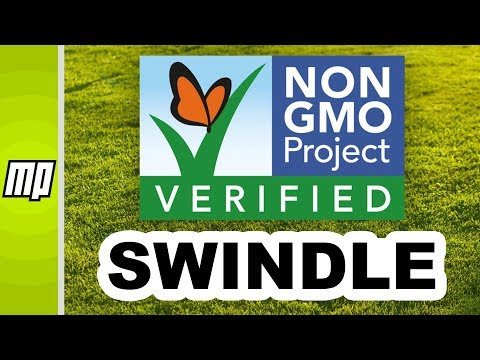 The Great Non-GMO Project Verification Swindle