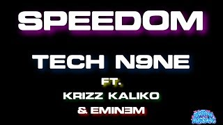 Speedom - Tech N9ne ft. Eminem & Krizz Kaliko (Karaoke)