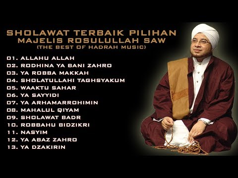 Kumpulan Sholawat MAJELIS ROSULULLAH SAW (The Best Of Hadrah Music) HD