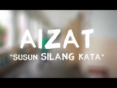 Aizat Amdan - Susun Silang Kata