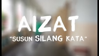 Aizat Amdan - Susun Silang Kata (Official Music Video)