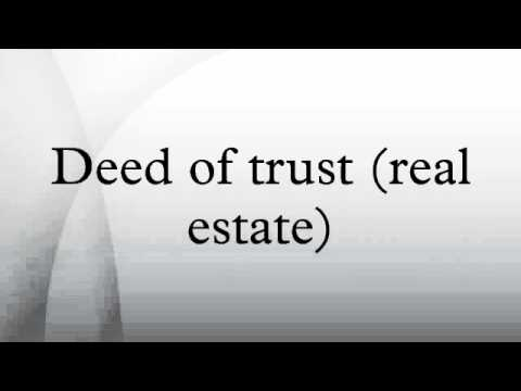 Deed of trust (real estate)