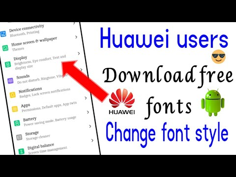 How To Download Free Fonts For Android | How To Change Font Style On Huawei.