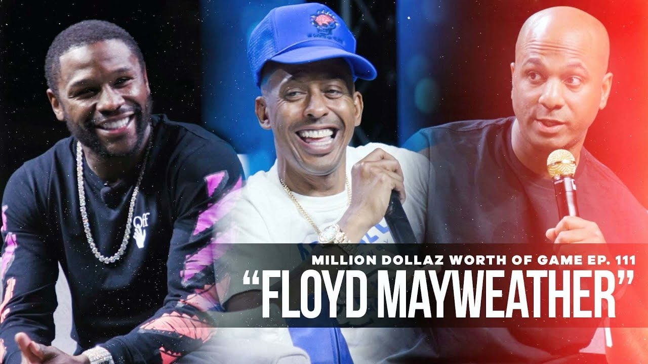 Download Floyd Mayweather: Million Dollaz Worth of Game Ep. 111