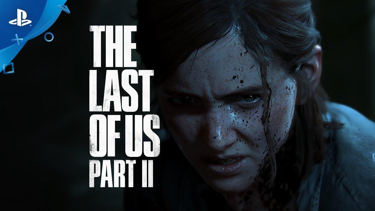 The Last of Us Part II – Hivatalos megjelenési előzetes   PS4