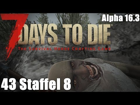 7 Days to Die #43 - Lehmgrube [Staffel 8] [Let's Play together 7 Days to Die]