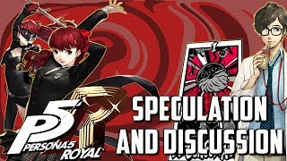 Persona 5 Royal Speculation, Discussion and 'Analysis'