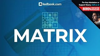 Matrix Reasoning Questions for RRB NTPC 2019 | Reasoning Class for SSC MTS, CHSL, Group D & RRB JE