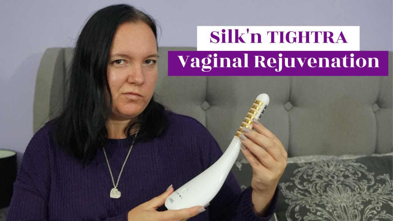 Silk'n TIGHTRA - A designer vagina without the drama! #AD