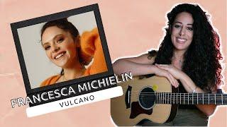 Vulcano (Francesca Michielin) - MARA BOSISIO