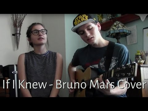 """""""If I Knew"""" - Bruno Mars Cover"""