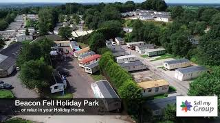 Beacon Fell Holiday Park, Preston, Lancashire. The perfect location for your holiday home