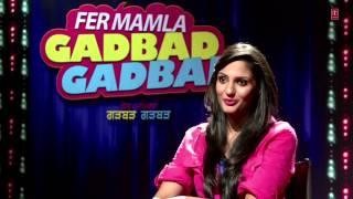 Download FER MAMLA GADBAD GADBAD MAKING OF SONG LAKK GADVI VARGA | ROSHAN PRINCE JAPJI KHAIRA MP3 song and Music Video