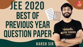 Best of Previous Year Question Paper 🙇   JEE Main Chemistry   The Final Lap (JEE 2020)   Vedantu JEE