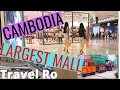 Gambar cover CAMBODIA LARGEST MALL: WALKING MALL TOUR, SHOPS, RESTAURANTS, FOOD COURT, MARKET, CAFES, COFFEE V27