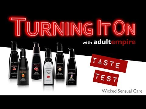 Wicked Lubes Taste Test- Turning It On With Adult Empire