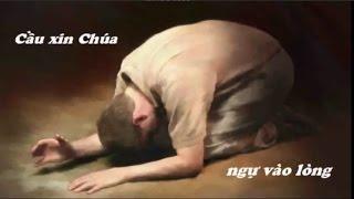 Cầu Xin Chúa Ngự Vào Lòng