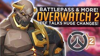 Overwatch 2 Battlepass & MORE! - Jeff Kaplan Talks HUGE Changes!