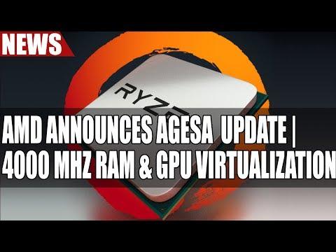 AMD Announces AGESA Update | 4000 Mhz RAM & GPU Virtualization