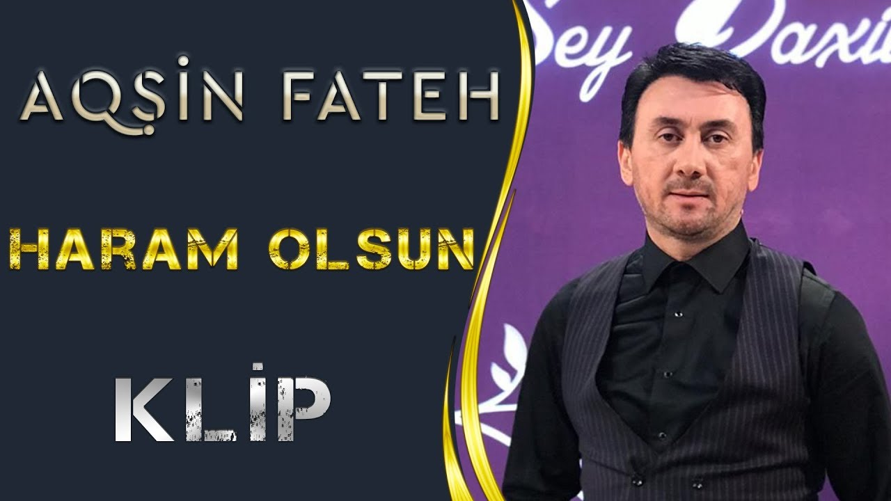 Aqsin Fateh Haram Olsun Official Video Youtube