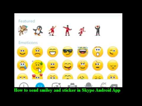 How to send smiley and sticker in Skype Android App