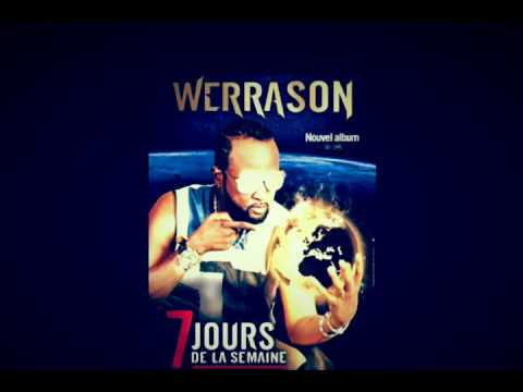 Exclusivité Werrason - CHARGE Sept jours de la semaine Générique - Charge