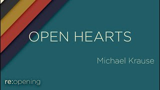 21.08.01 - re:opening | Open Hearts