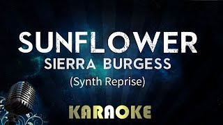 Sunflower - Sierra Burgess | Karaoke Version Instrumental Lyrics Cover Sing Along